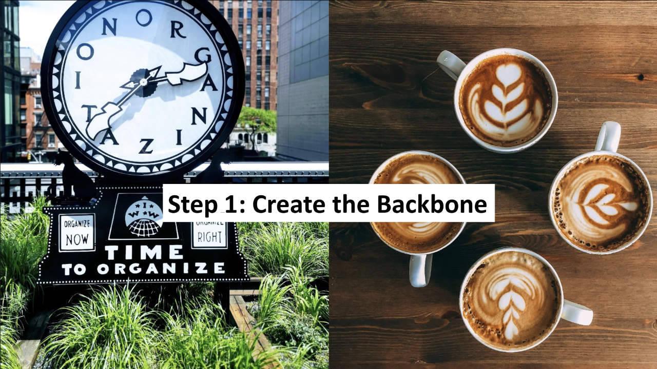 Step 1: Creating the Backbone