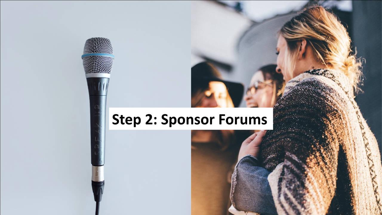 Step 2: Sponsoring Community Forums